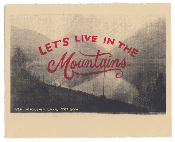 Let's Live in the Mountains - 8x10 Silk Screen Print on Etsy, € 18,79