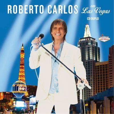 Blog *Roberto Carlos Braga*: CD Roberto Carlos em Las Vegas - O Novo CD De Roberto Carlos