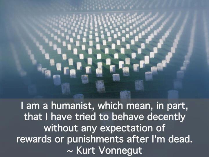 agree: Humanismno Religion, Belief, Heart, Inspiration, Kurtvonnegut, Humanist Quotes, Humanist Stuff, Humanist Atheist, Kurt Vonnegut