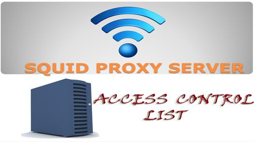 Как создать список управления доступом (ACL) в прокси Squid