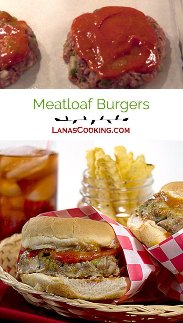 Meatloaf Burgers - a classic meatloaf mix formed into burgers and served on toasted buns. From @NevrEnoughThyme http://www.lanascooking.com/meatloaf-burgers/
