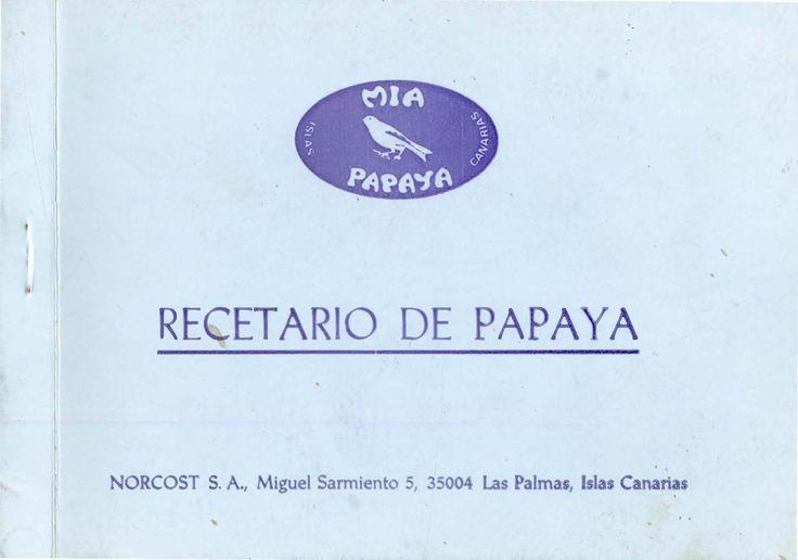 Recetario de papaya: miapapaya