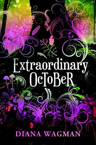 Extraordinary October by Diana Wagman