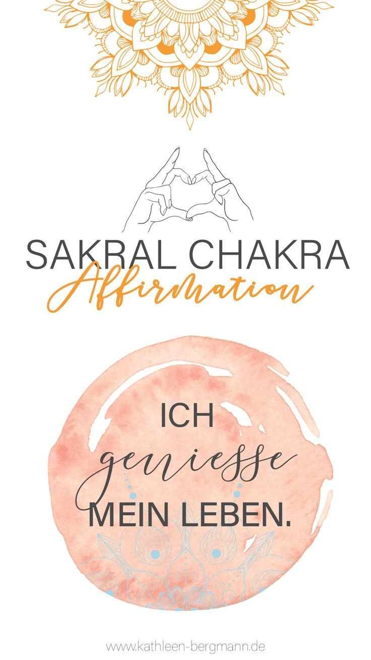 Affirmation zur Stärkung deines Sakral Chakras