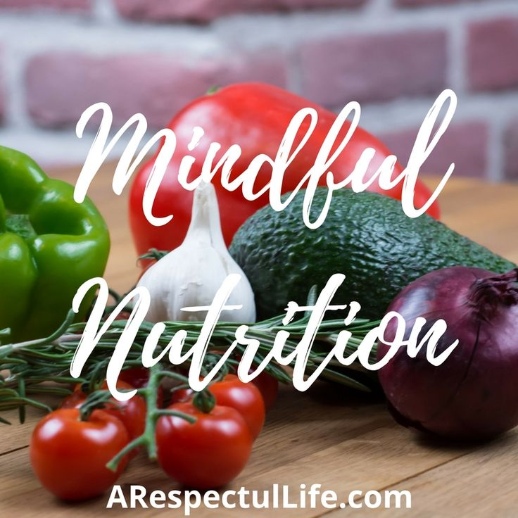 Nutrition Resources at ARespectfulLife.com