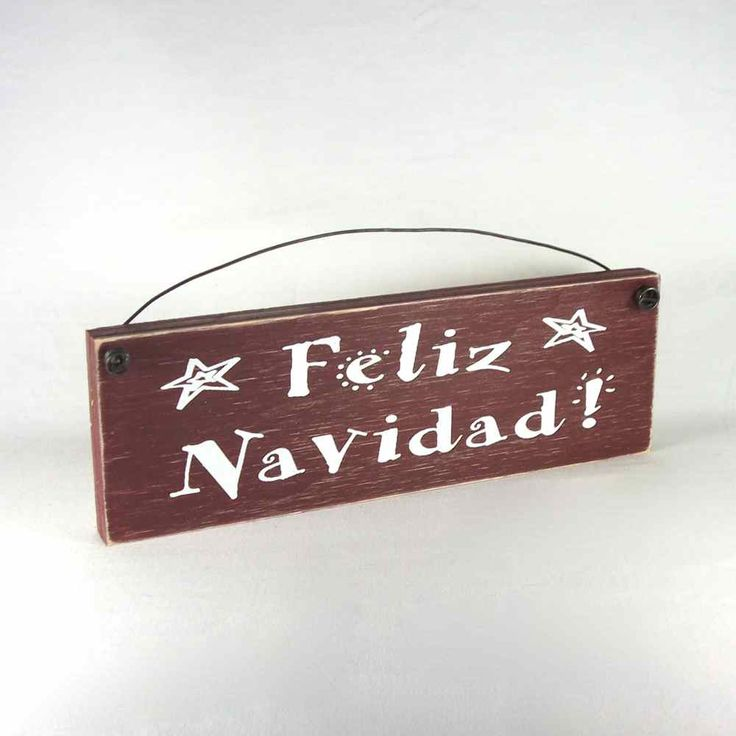 Outer Banks Country Store - Feliz Navidad! Spanish Christmas Holiday Wood Sign Plaque Decoration, $8.99 (http://www.outerbankscountrystore.com/feliz-navidad-spanish-christmas-holiday-wood-sign-plaque-decoration/)