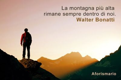 Aforismario®: Montagna - Aforismi, frasi e proverbi