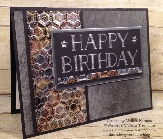 DIY handmade masculine card using products from the 2017 Occasions Catalog including the Hexagons Embossing Folder, Urban Underground Designer Paper and the Big on Birthdays Stamp Set. Uses the Impressions of Tarnished Foil Technique and Heat Embossing. Project by Melissa Kerman, Stampin' Up! demonstrator since 2003.