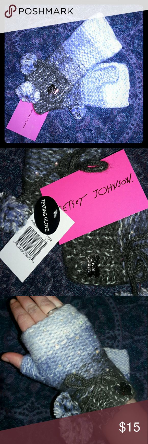 NWT Betsey Johnson Knit Texting Gloves Periwinkle + Surprise freebies with every purchase + NWT New with tags. Betsey John brand crystal knit fingerless texting gloves. Color: Periwinkle blue to gray ombre color. Sparkling crystals adorn the tops of the knitted gloves. Each wrist has a tie with two pom-poms and a silver heart with the Betsey Johnson logo is on the right hand glove. MSRP: $24.00  * Bundle 2 or more listings and save 15% * Betsey Johnson Accessories Gloves & Mittens
