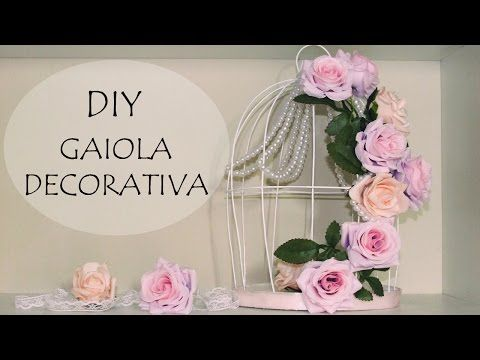 DIY: Gaiola Decorativa com Flores e Pérolas (Decoração Quarto, Noivado, Dia Namorados e