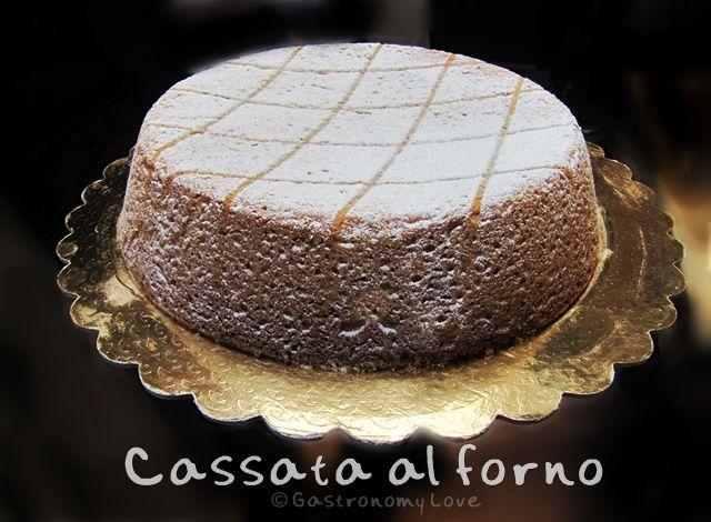 CASSATA AL FORNO | Gastronomy Love