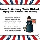Use this vocabulary flipbook to help your student better understand and master their terms/definitions during your Susan B. Anthony unit!  The down...