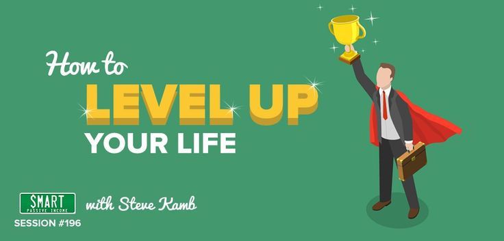 SPI 196: How to Level Up Your Life with Steve Kamb