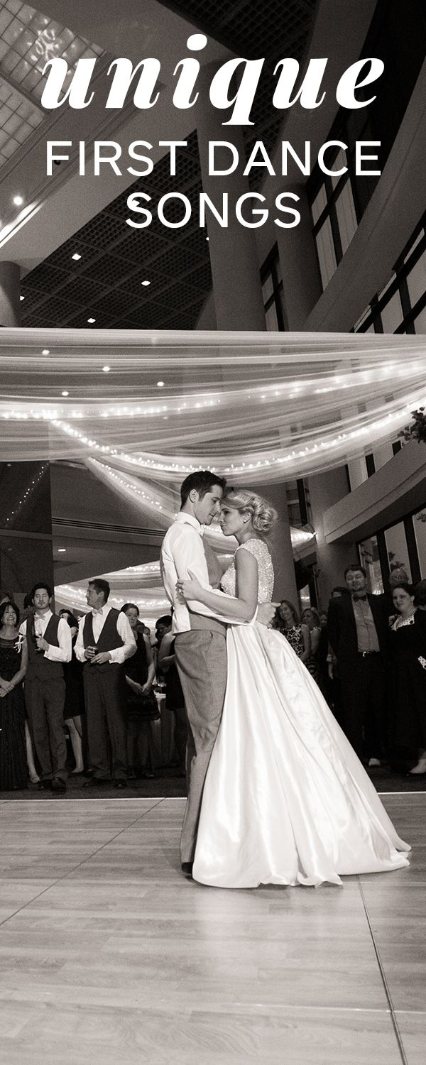 51 Unique First Dance Wedding Songs & How to Pick Yours   Photo by Brian Bossany Photography