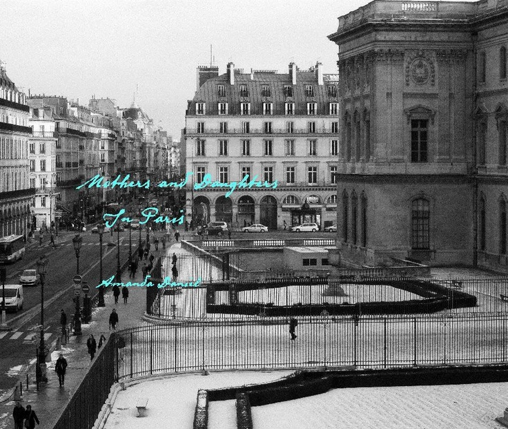 my mothers and daughters in Paris book