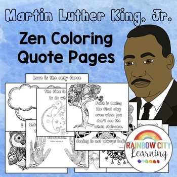 Martin Luther King Activities - Zen Coloring Quote Pages | #BlackHistoryMonthWithTpT
