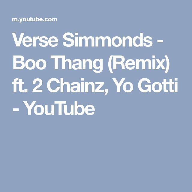 Verse Simmonds - Boo Thang (Remix) ft. 2 Chainz, Yo Gotti - YouTube