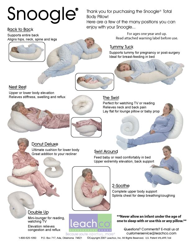 Snoogle. Best pillow ever! I slept like a baby when I was pregnant and still use it every night.