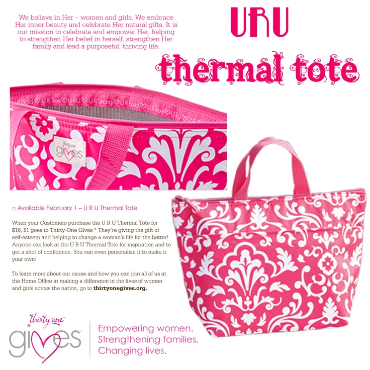 U R U Thermal Tote to help the Thirty One Gives Foundation