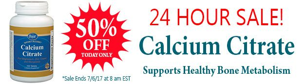 24 HOUR SALE! Calcium Citrate is 50% OFF. Visit Baar.com to stock up and save big!!! While Supplies Last! Sale Ends 7/6/17 at 8 am EST. http://www.baar.com/calcium-citrate-600-mg