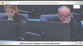 (3ème Partie) PROCÈS: Gbagbo et Blé Goudé: 03 Novembre 2016 Metch Métchro Harold Moise Fabrice - YouTube