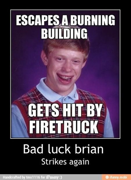 51b9c46e67973a054b09ab9eea16fe9b brian memes bad luck brian 18 best bad luck brian images on pinterest bad luck brian, funny,Bad News Brian Meme