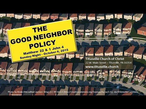 The Good Neighbor Policy - Sermon