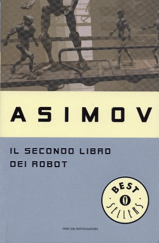 Il Secondo libro dei robot - Asimov