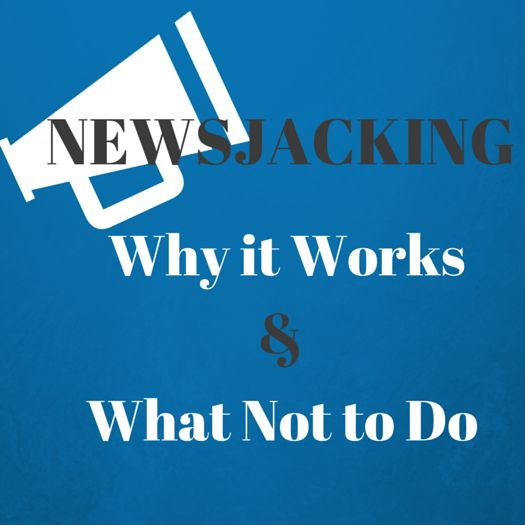 Newsjacking: Why it Works and What Not to Do