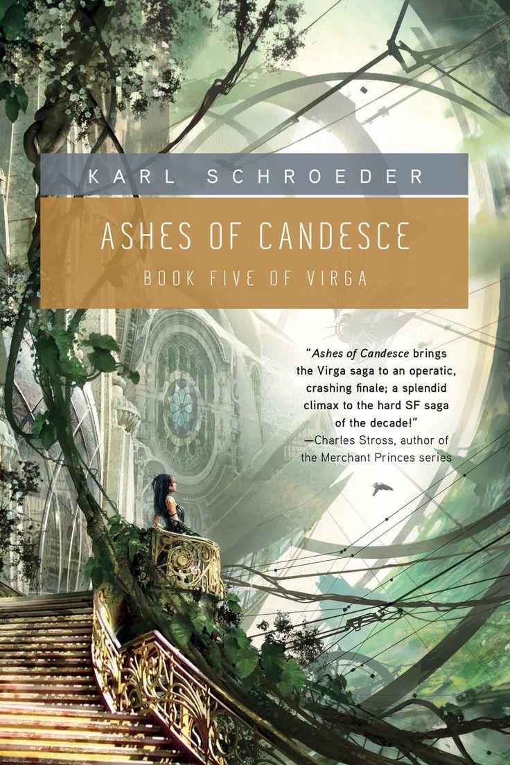 Ashes of Candesce Virga Volume 5 Karl Schroeder