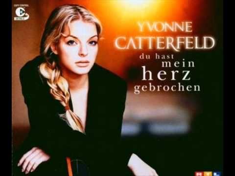Yvone Catterfeld du hast mein herz gebrochen - YouTube