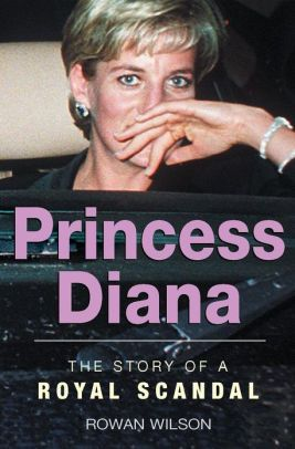 World Famous Royal Scandals: Princess Diana