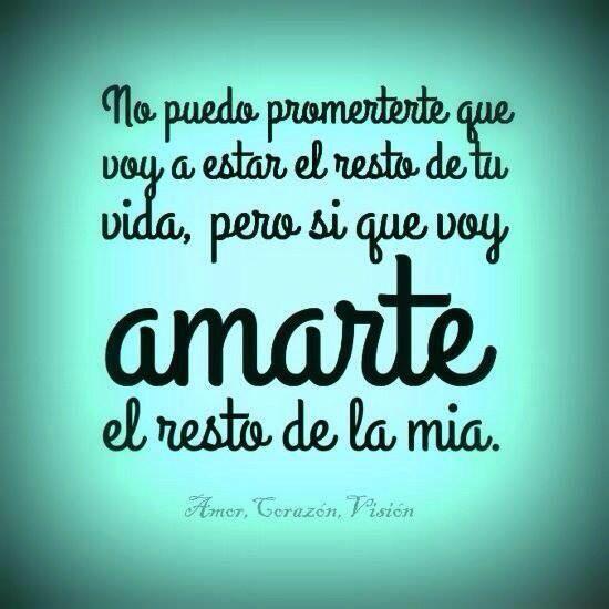 Prometo Amarte Por El Resto De Mi Vida Te Amo Matrimonio Amor