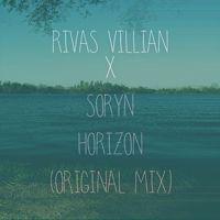 Rivas Villian & Soryn - Horizon (Original Mix) by Soryn DJ on SoundCloud