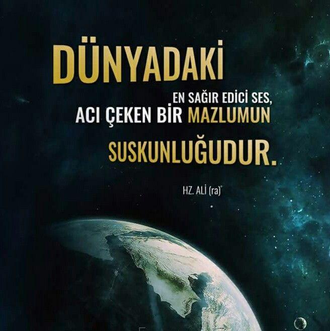 Dünyadaki en sağır edici ses, acı çeken bir mazlumun suskunluğudur.   [Hz. Ali ra]  #dünya #sağır #ses #acı #mazlum #suskun #insanlar #söz #hzali #sözler #müslüman #islam #türkiye #rize #ilmisuffa