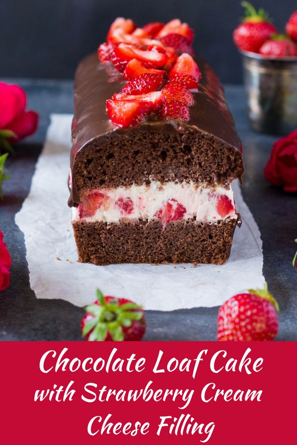 Chocolate Loaf Cake with Strawberry Cream Cheese Filling Cocoa chocolate loaf cake stuffed with whipped cream, cream cheese and fresh strawberries #strawberryloafcake #loafcake #chocolateloafcake #strawberrychocolatecake #strawberrybread #stuffedstrawberrychocolatecake