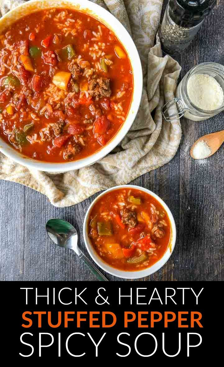 Easy Spicy Stuffed Pepper Soup Easy To Make And Thick Enough To Be A Stew It S All Homemade And Without In 2020 Stuffed Peppers Stuffed Pepper Soup Homemade Soup