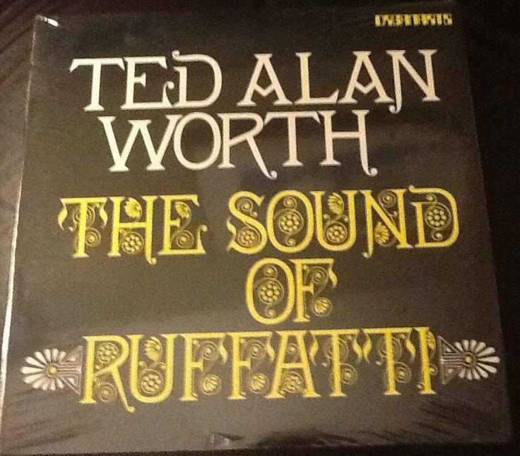 Ted Alan Worth THE SOUND OF RUFFATTI - STK1022  Vinyl LP   NEW MINT ORGANARTS