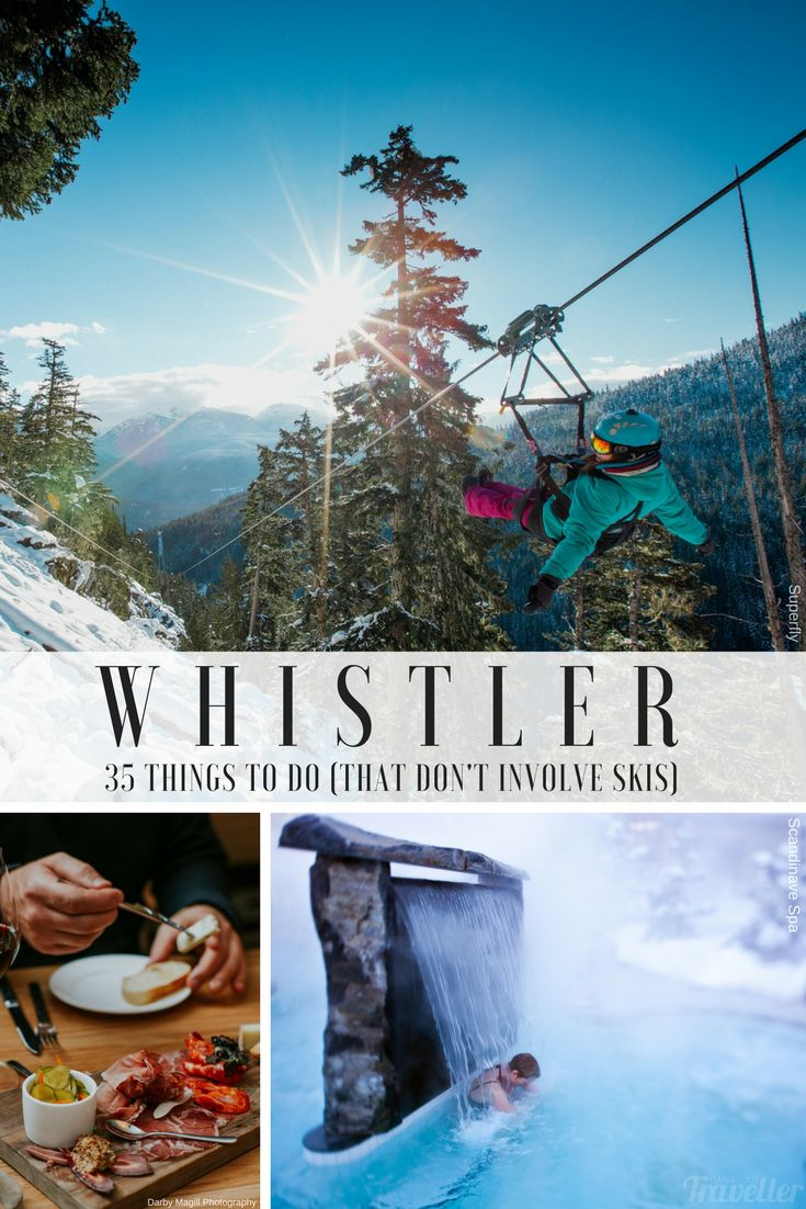 35 Things to do in Whistler (that don't involve skis) via Canadian Traveller Magazine. Words by Jennifer Hubbert. #do #see #eat #outdoor #activities #britishcolumbia #adventure #spa #relax #entertainment #events