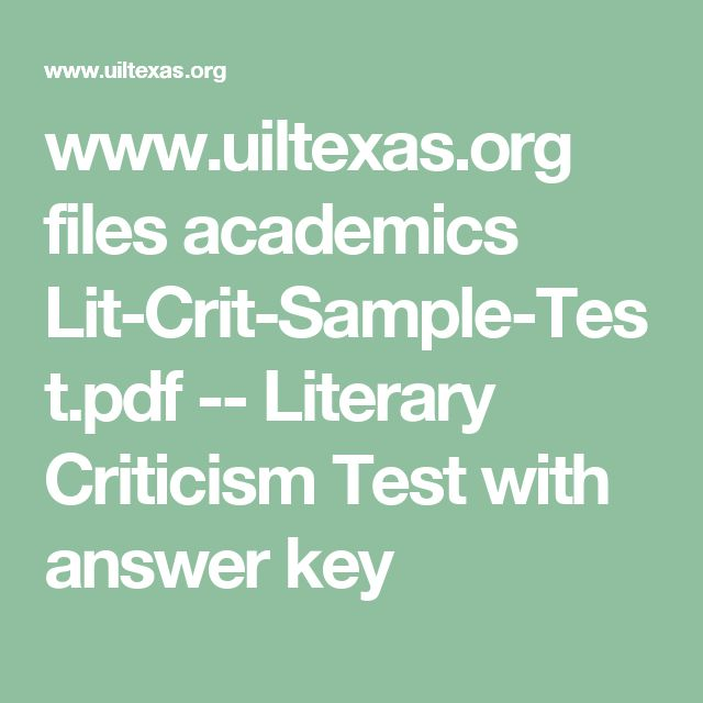 www.uiltexas.org files academics Lit-Crit-Sample-Test.pdf  -- Literary Criticism Test with answer key