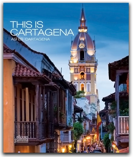 This is Cartagena  - así es Cartagena– Ediciones Gamma–Ediciones Gamma    http://www.librosyeditores.com/tiendalemoine/arquitectura/2234-this-is-cartagena-asi-es-cartagena.html    Editores y distribuidores.