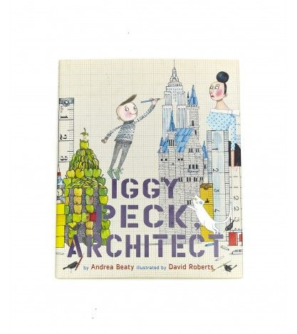Iggy Peck, Architect // Love this book for introducing young children to the creative industries, along with the sequel Rosie Revere, Engineer #design #architecture