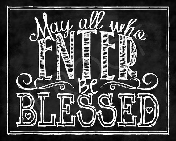 Chalk Typography Quote  May All Who Enter by ToSuchAsTheseDesigns, $15.00