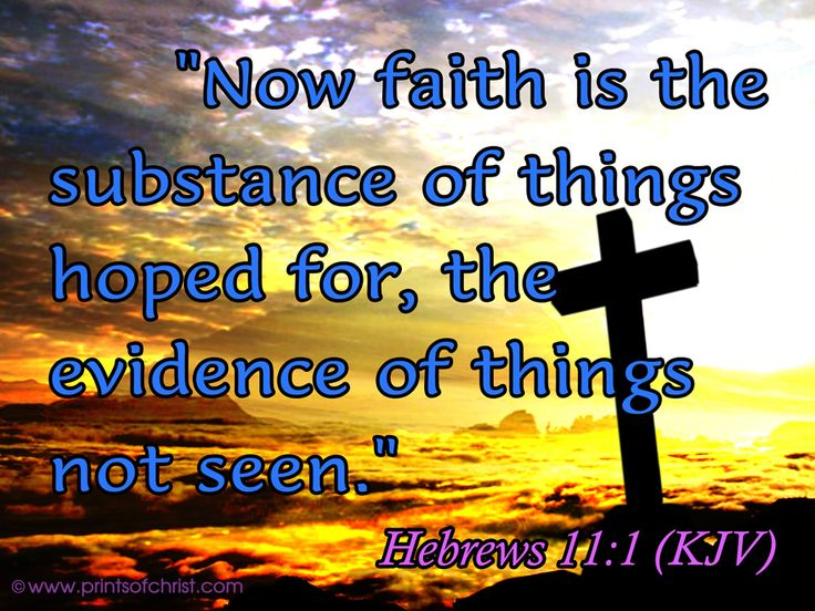 Images of Bible Verses Hebrews 11 1 -->Read the Bible online at: