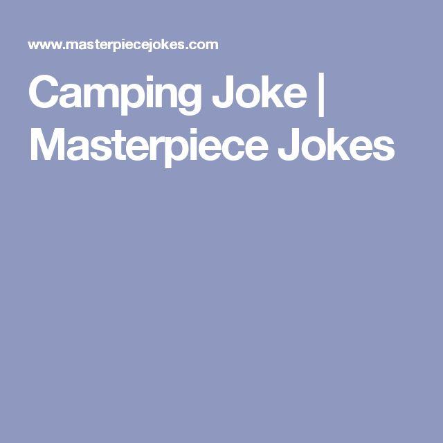 Camping Joke | Masterpiece Jokes