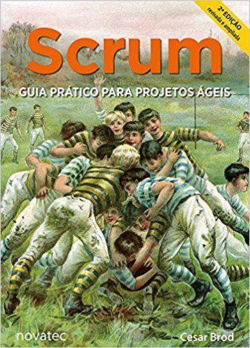 Amazon.fr - Scrum. Guia Prático Para Projetos Ágeis (Em Portuguese do Brasil) - - Livres
