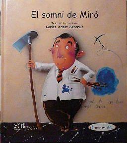 EL SOMNI DE MIRÓ / EL SUEÑO DE MIRÓ