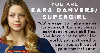 Which 'Supergirl' Character Are You? http://www.buddytv.com/personalityquiz/supergirl-personalityquiz.aspx?quiz=500000292