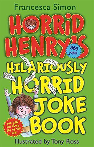 Children's books - Horrid Henry's Hilariously Horrid Joke Book - Bookle