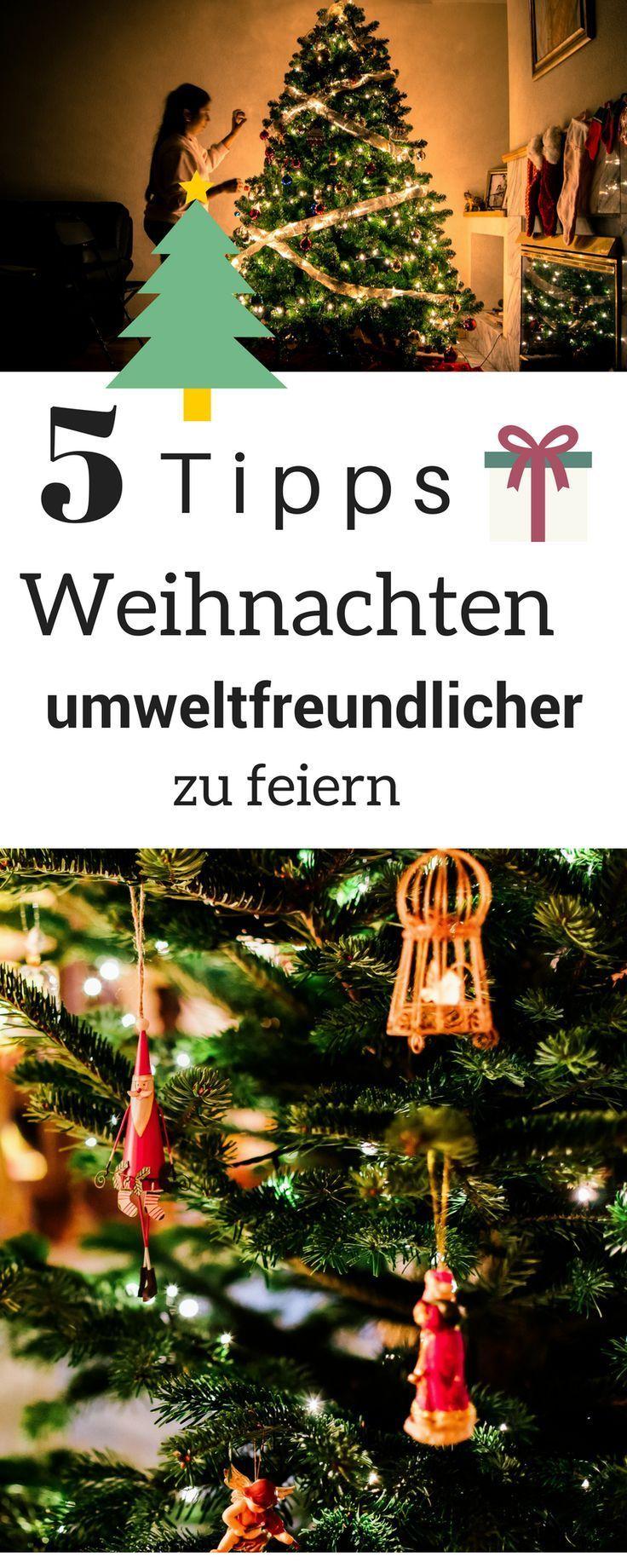 Weihnachten ökologischer feiern - 5 Tipps - so gehts ...